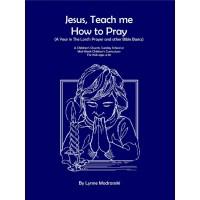 Jesus, Teach Us How to Pray - Paperback