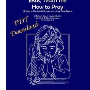 Order Children's Curriculum on Prayer