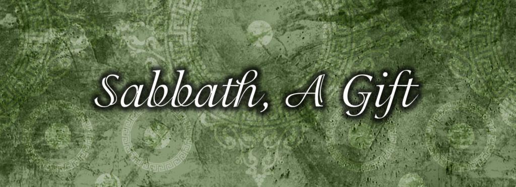 Take a Sabbath
